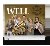 CD Geschwister Well - fein sein beinander bleibn - Well Musik 2013