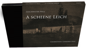 A scheene Leich - die neue CD der Geschwister Well